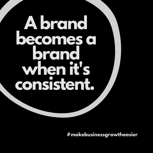 Build A Brand With Consistency